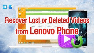 How to Recover Lost or Deleted Videos from Lenovo Phone