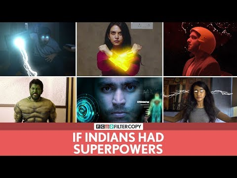 FilterCopy | If Indians Had Superpowers | Ft. Viraj, Anand, Pallavi, Vidushi, Anant, Anil and Aakash