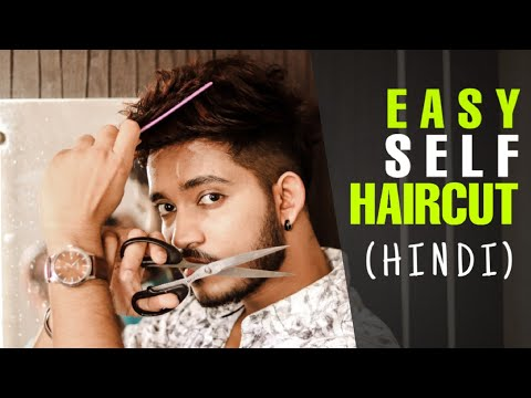 Best And Easy Home HAIRCUT Tutorial | Hindi | 4 Steps Easy Self Haircut