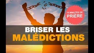 Prière pour Briser les Malédictions - 10 Minutes de prière