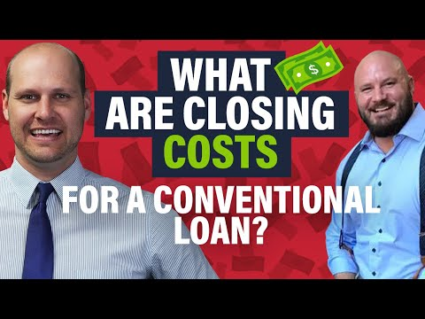 How to Estimate Closing Costs for a Conventional Loan