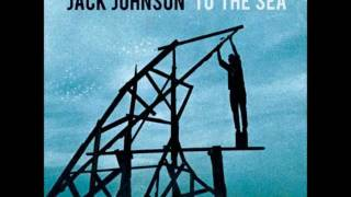 Jack Johnson - Anything but the truth