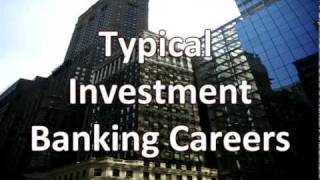 Investment Banking Careers - 3 Common Paths