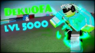 lvl 5000 und DekuOFA | Boku no Roblox