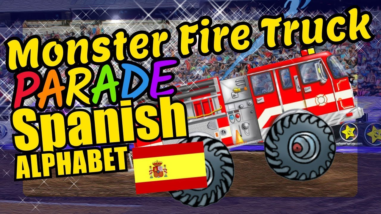 Monster Fire Trucks Teaching the Spanish Alphabet Letters Educational  Language Video for Kids