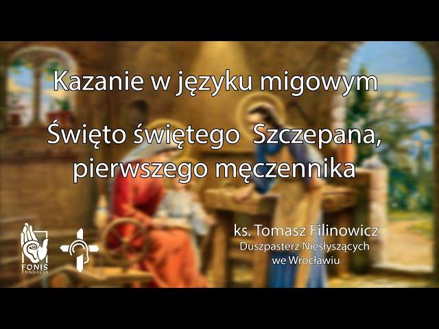 KAZANIE Święto św. Szczepana pierwszego męczennika 2020