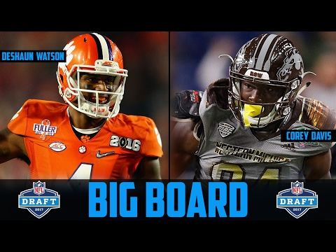 2017 NFL DRAFT Big Board NFL Draft Prospect Rankings Deshaun Watson Dalvin Cook Mike Williams (6-15)