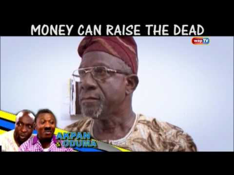 Video (skit): Akpan And Oduma - Even Money Can Raise The Death