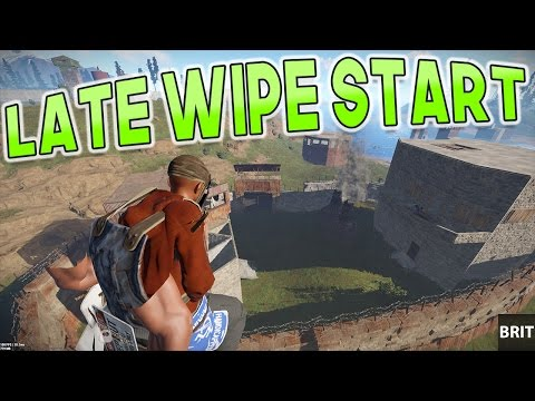 Late Wipe Start - [RUST] /w Brit
