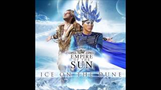 Empire Of The Sun - Disarm (Lyrics) (Ice On The Dune 2013)