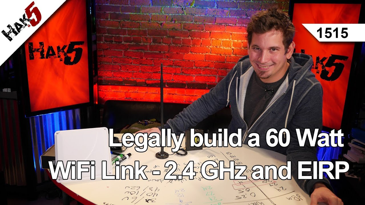 Legally Build A 60 Watt Wifi Link 24 Ghz And Eirp Hak5 1515 Ha2403gtnf 3 Outdoor 80211b G N Amplifier Youtube