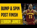 Breakdown: LeBron James' Bump and Spin Post Finish | Move Of The Night # | Dre Baldwin