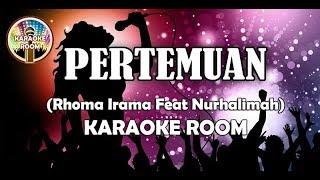 Pertemuan Karaoke - Rhoma Irama Lirik Lagu Karaoke Dangdut Tanpa Vocal