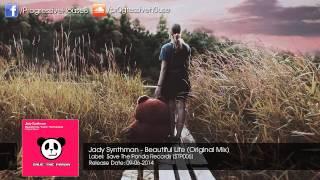 Jady Synthman - Beautiful Life (Original Mix) [Free Download]