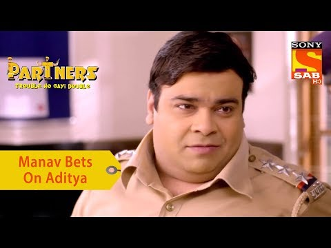 Your Favorite Character | Manav Bets On Aditya | Partners Trouble Ho Gayi Double
