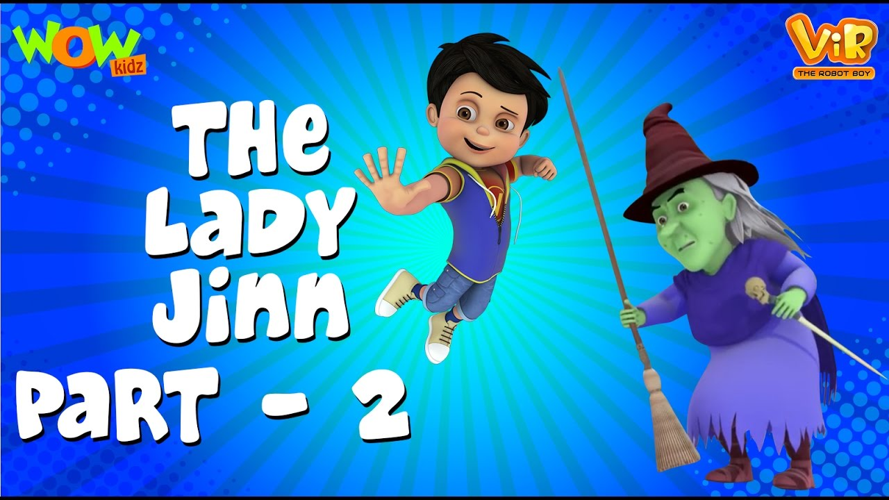 Download Vir The Robot Boy   Hindi Cartoon For Kids   The lady jinn   Animated Series  Wow Kidz