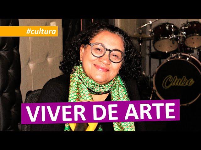 #cultura | VIVER DE ARTE
