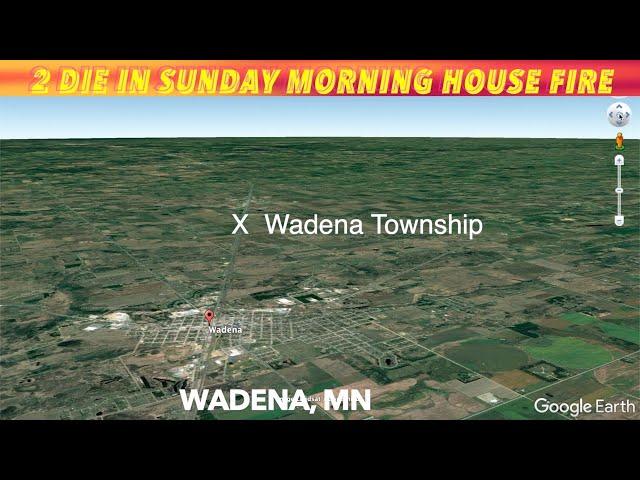 2 Die In Sunday Morning Wadena House Fire