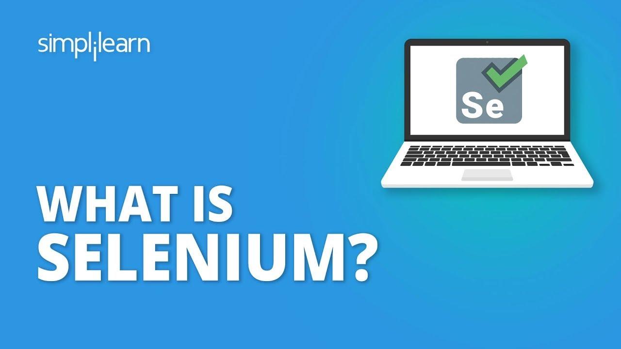Download What Is Selenium? | Selenium Webdriver Basics | Selenium Tutorial For Beginners | Simplilearn