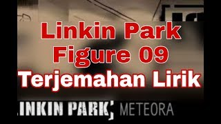Linkin Park - Figure 09 (terjemahan lirik)