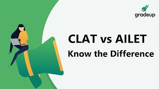 CLAT vs AILET   Know the Difference   Know the Exam Pattern & Syllabus