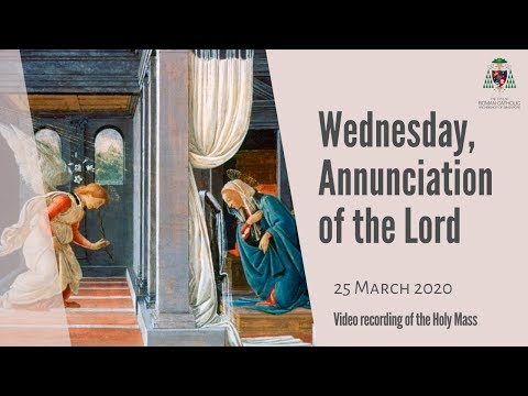 Catholic Weekday Mass Online - Wednesday, Annunciation of the Lord