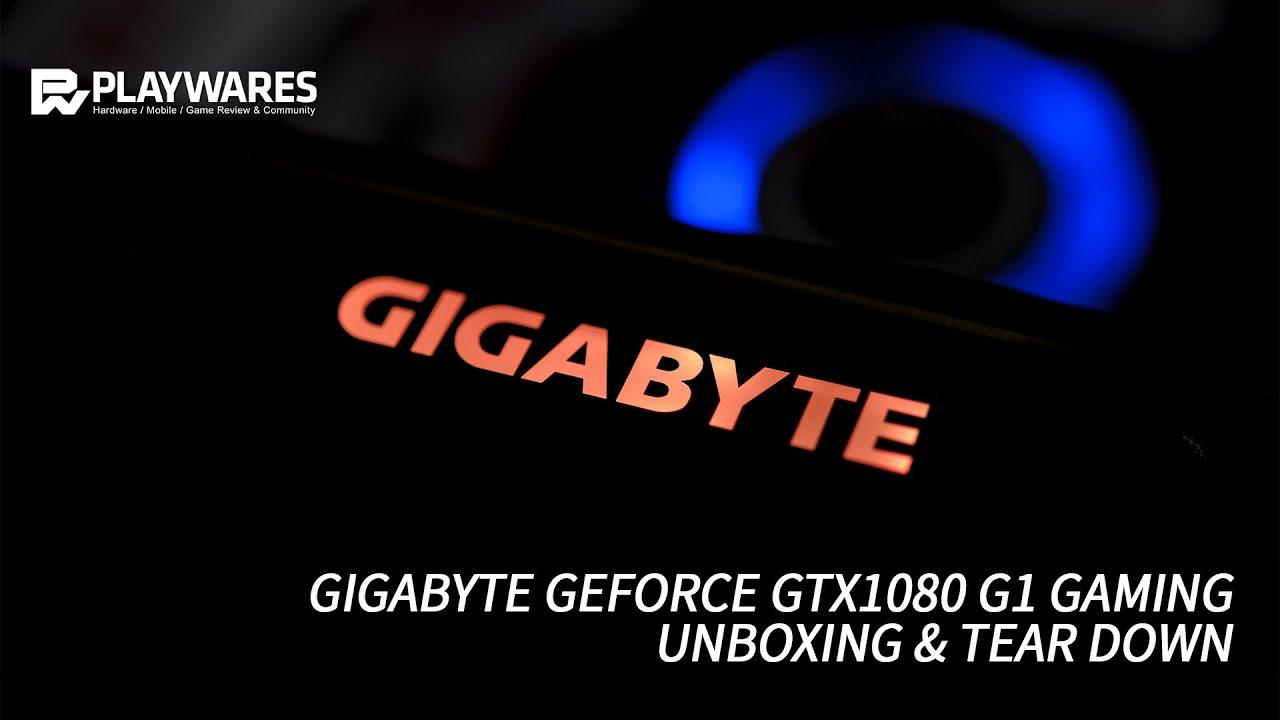 GIGABYTE Geforce GTX 1080 G1 GAMING: UNBOXING & TEAR DOWN
