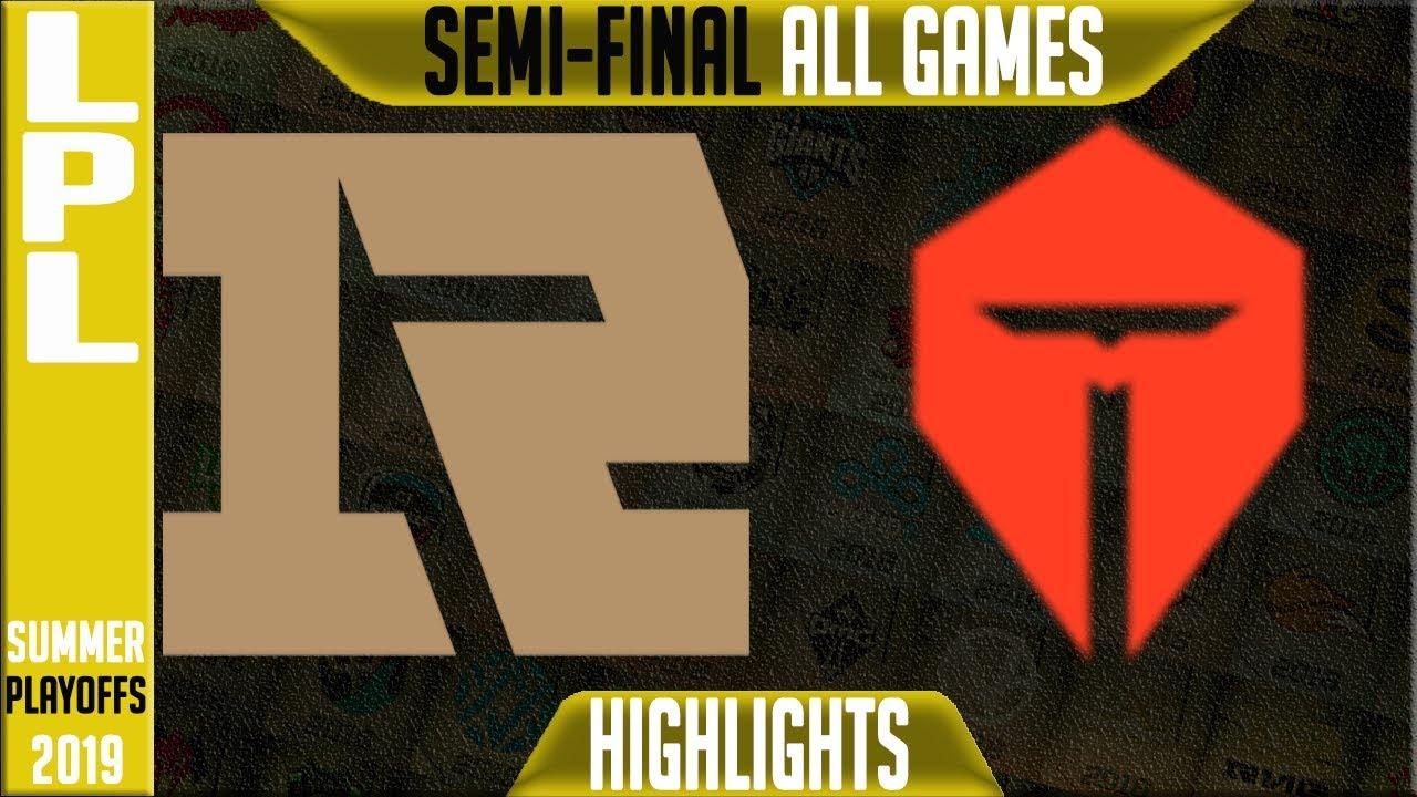 RNG vs TES Highlights ALL GAMES   LPL Summer 2019 Playoffs Semi-Finals    Royal vs Top Esports
