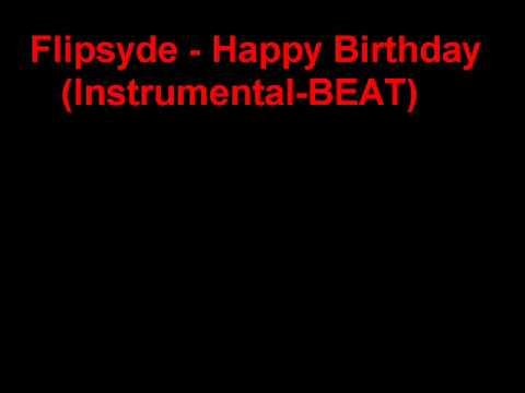 Flipsyde Happy Birthday (Instrumental BEAT)