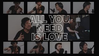 All You Need Is Love (Beatles Cover) - Charles Yang X Peter Dugan