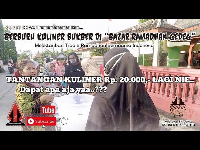 BERBURU KULINER BUKBER BAZAR RAMADHAN GEMBONGAN - Gubug Kuliner Eps.23    Mojokerto