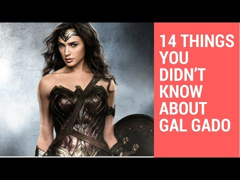14 things you didn't know about Gal Gadot
