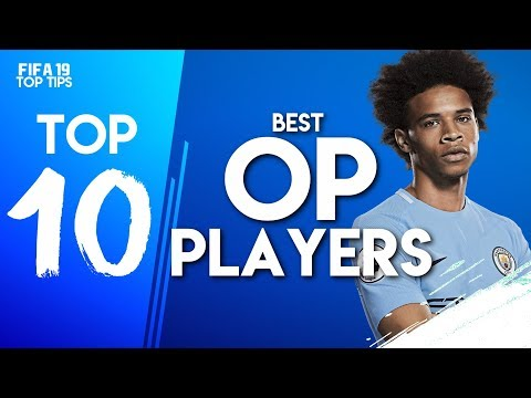 THE 10 MOST OP PLAYERS IN FIFA 19 CAREER MODE