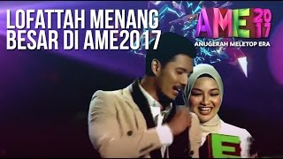 Lofattah Menang Besar di AME 2017! Fattah Amin -Top Top Lelaki & Neelofa - Top Top Wanita #AME2017