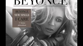 Beyoncé - I Care (Audio)