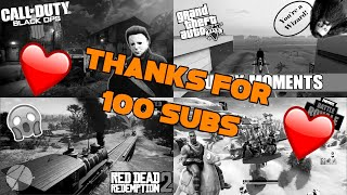Thank You So Much For 100 Subscribers (Gaming best bits/Funny moments)
