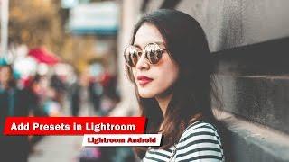 Add Preset in Lightroom Mobile