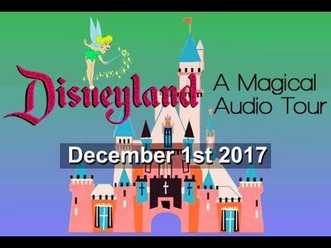 Disneyland Magical Audio Tour Update - December 1st 2017