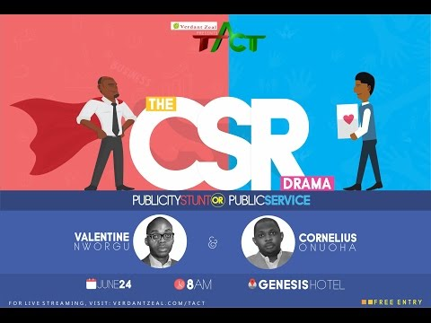 TACT - THE CSR DRAMA: PUBLICITY STUNT OR PUBLIC SERVICE