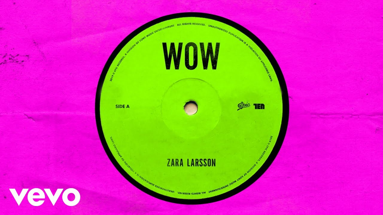 Download Zara Larsson - WOW (Official Audio)