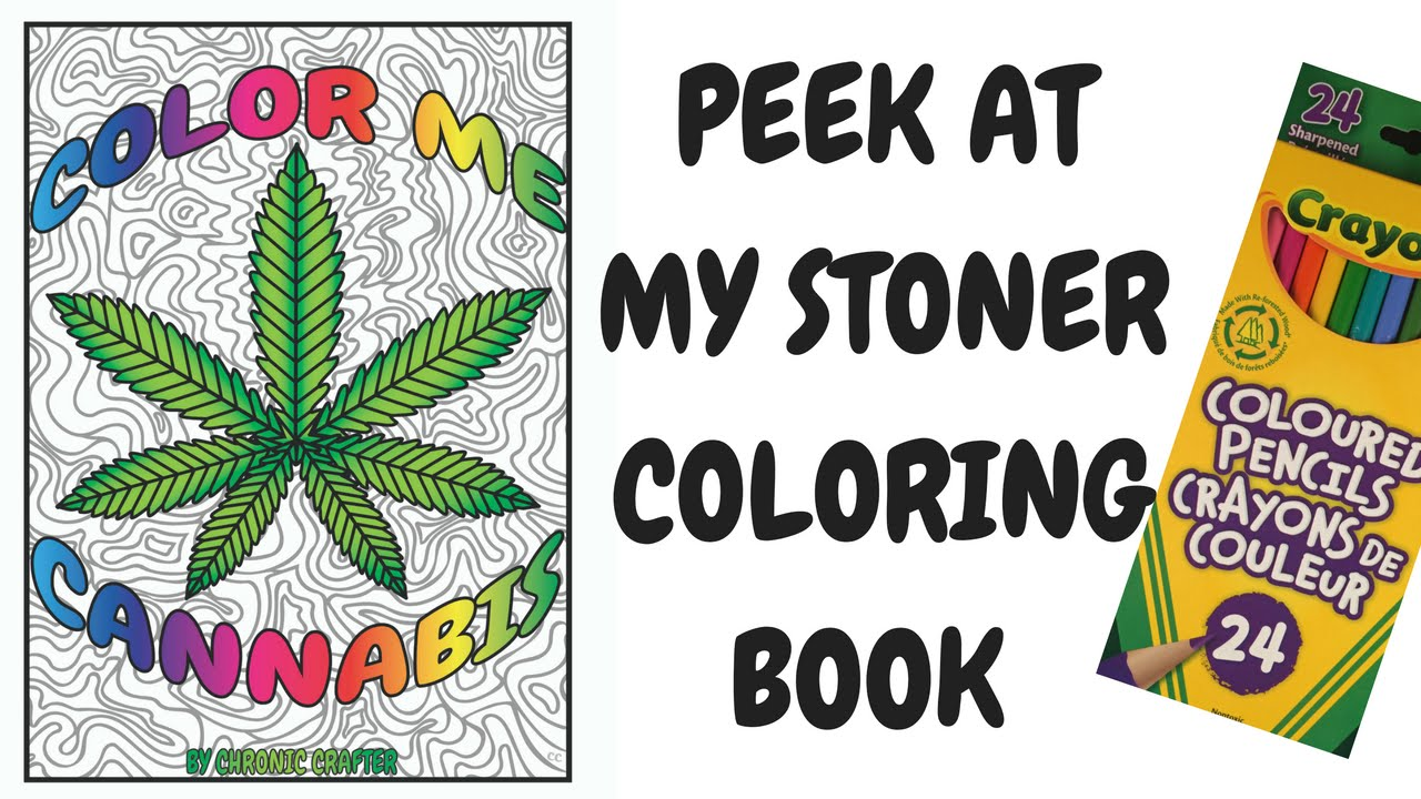 a look at color me cannabis the marijuana themed coloring book for stoners youtube - Cannabis Coloring Book