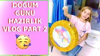 Doğum Günü Hazırlık Vlog Part 2 Ecrin Su Çoban