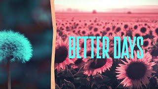 Better Days - The Piano Guys (Lyric Video)