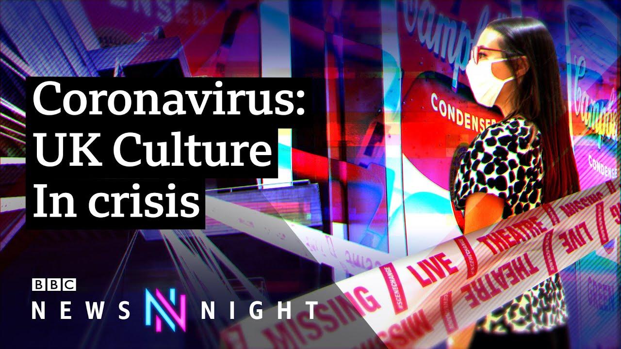 Coronavirus: UK Culture in Crisis - BBC Newsnight