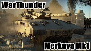 【WarThunder】イスラエル主力戦車 Merkava Mk1【ゆっくりWT実況part25】