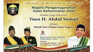 Ustadz Abdul Somad dapat Gelar 'Datuk Seri Ulama Setia Negara'