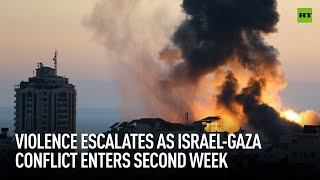 Violence escalates as Israel-Gaza conflict enters second week