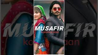 korala maan new⚡ song musafir mp3 download👆🏼❤️💥