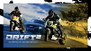 Repeat youtube video Motorcycle vs. Car Drift Battle 2