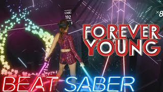Download Beat Saber || Forever Young - Re-Style ft. Dune (Expert+) First Attempt || Mixed Reality